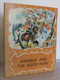 Andrew and the Good Fairy