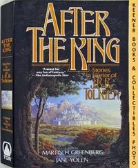 After The King (Stories In Honor Of J.R.R. Tolkien)