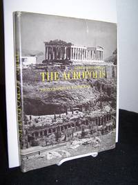 The Acropolis: Photographed by Walter Hege.