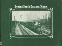 Bygone South Eastern Steam, Volume 1, Locomotives