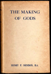 The Making of Gods