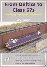 From Deltics to Class 67s: Modelling Post Privatisation Diesels