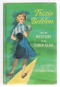 TRIXIE BELDEN and the MYSTERY OF THE EMERALDS, #14.