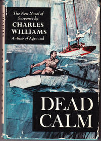 Dead Calm by  Charles Williams - 2nd Printing - 1964 - from John Thompson and Biblio.com