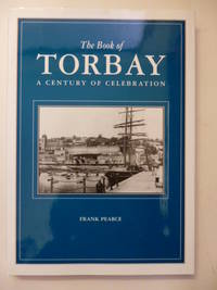 The Book of Torbay a Century of Celebration