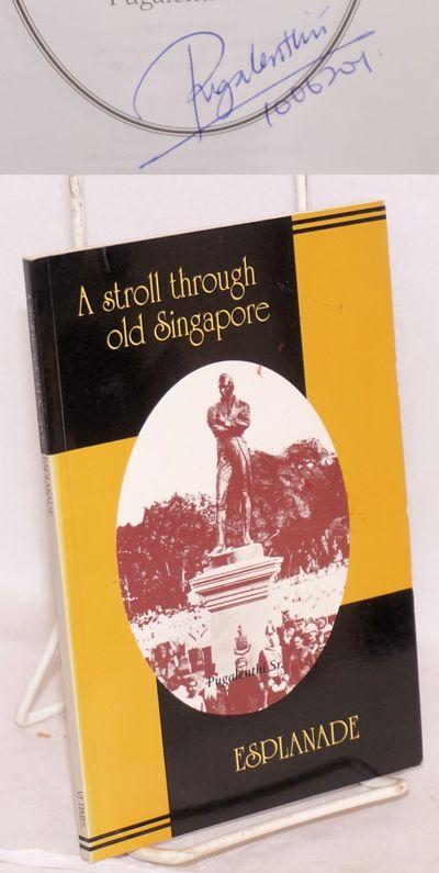 Singapore: VJ Times, 1993. 93p., wraps, signed by author. B&W historical photos. Descriptive tour of...