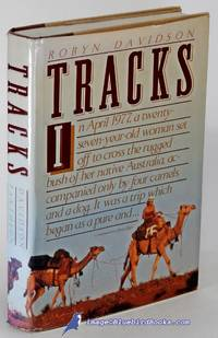 Tracks (Crossing the Australian outback on camelback)