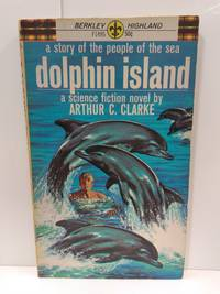 Dolphin Island by Arthur C. Clarke - Paperback - 1963 - from Fleur Fine Books and Biblio.co.uk