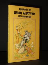 Rubaiyat of Omar Khayyam of Naishapur