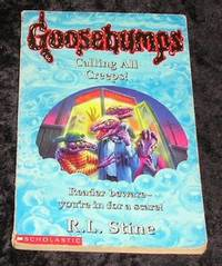 Goosebumps: Calling All Creeps by R L Stine - Paperback - Reprint - 1998 - from Yare Books (SKU: 022531)