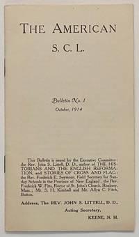 The American S.C.L. Bulletin No. 1 (October 1914)