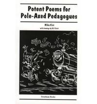 Potent Poems for Pole-axed Pedagogues