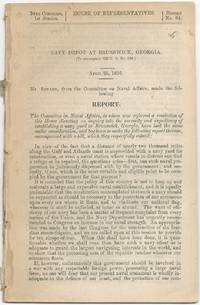 Navy Depot At Brunswick, Georgia: Report ... into the Necessity and Expediency of Establishing a Navy Yard at Brunswick, Georgia ..