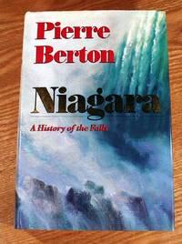Niagara: A History Of The Falls.