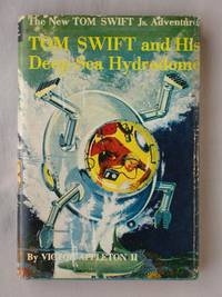 image of Tom Swift and His Deep-Sea Hydrodome: The New Tom Swift Jr. Adventures #11