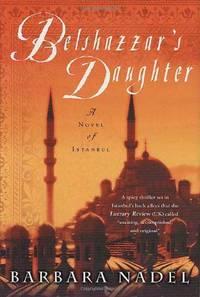 Belshazzar's Daughter: A Novel of Istanbul Inspector Cetin Ikmen  1