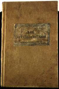 The Little Visitors. In Words Composed Chiefly of One and Two Syllables.