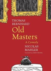 image of Old Masters: A Comedy