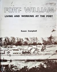 image of Fort William. Living and Working at the Post