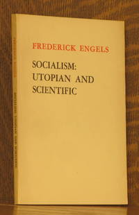 SOCIALISM - UTOPIAN AND SCIENTIFIC