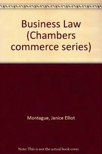 Business Law (Chambers commerce series)