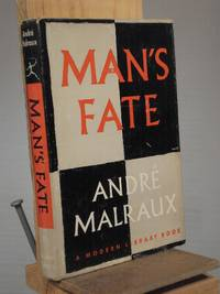 Man's Fate by Andre Malraux - Hardcover - Reprint.  - 1934 - from Henniker Book Farm and Biblio.com