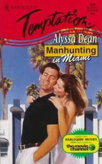 Manhunting in Miami by Alyssa Dean - Paperback - 1998 - from ThriftBooks (SKU: G0373257813I5N00)