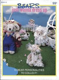 Bears Just Wanna Dress Up BKW115
