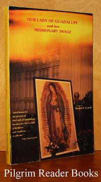 Our Lady of Guadalupe and Her Missionary Image