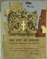 The City of London, a Record of Destruction and Survival