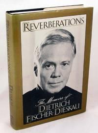 Reverberations: The Memoirs of Dietrich Fischer-Dieskau
