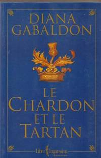 Le Temps Des Reves, Le Chardon Et Le Tartan-8 (French Edition)