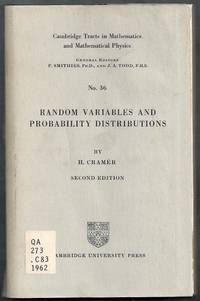 Random Variables and Probability Distributions. Cambridge Tracts in Mathematics and Mathematical Physics No. 36