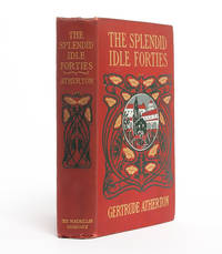 The Splendid Idle Forties: Stories of Old California