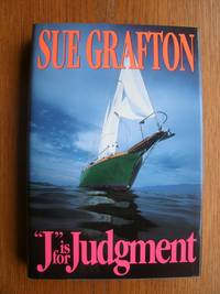 J is for Judgment by  Sue Grafton - First edition first printing - 1993 - from Scene of the Crime Books, IOBA (SKU: biblio15708)