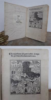 LA EXPOSITIONE DEL PATER NOSTER, COMPOSTA PER FRATE GIROLAMO DA FERRARA. by SAVONAROLA, Girolamo.: - 1495