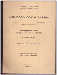 The Hoskannini Papers Mining in Glen Canyon, 1897-1902: Anthropological papers, Number 54; Glen Canyon Series Number 15
