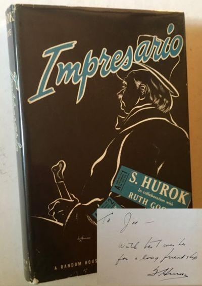 New York: Random House, 1946. Cloth. Very Good/Near Fine. WARMLY INSCRIBED BY S. HUROK on the front ...
