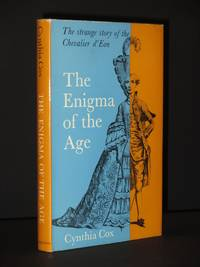 The Enigma of the Age: The Strange Story of the Chevalier d'Eon
