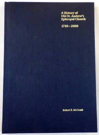 The Word in the Wilderness. A History of Old St. Andrew's Episcopal Church 1740-2000