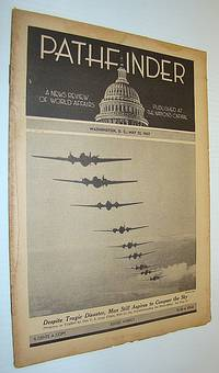 Pathfinder Magazine - A Weekly News Review of World Affairs, May 22, 1937 - Safety in the Sky / The Hindenberg Disaster