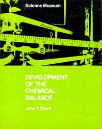 Development of the Chemical Balance. A Science Museum Survey