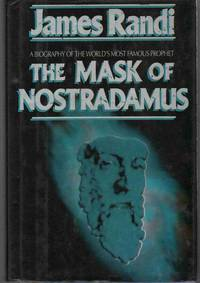 THE MASK OF NOSTRADAMUS A Biography of the World's Most Famous Prophet