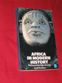 Africa in Modern History: The Search for a New Society