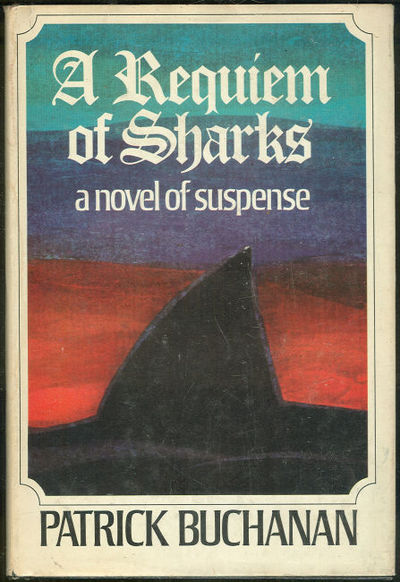 REQUIEM OF SHARKS A Novel of Suspense, Buchanan, Patrick