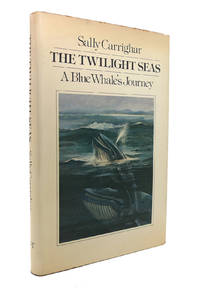 image of THE TWILIGHT SEAS A Blue Whale's Journey