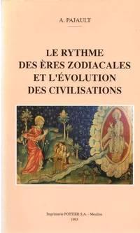 Le rythme des ères zodiacales et l'évolution des civilisations