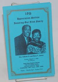 19th Appreciation Service Honoring Our First Family: Drs. Gillette O. and Rosa V. James Sunday, March 11, 1990 at 3:00p.m. Beth Eden Baptist Church, Oakland