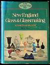 New England Glass & Glassmaking