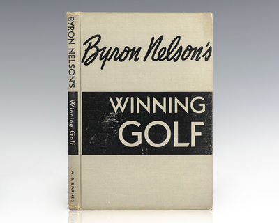 New York: A.S. Barnes, 1946. First edition of this work by the legendary golfer. Octavo, original cl...